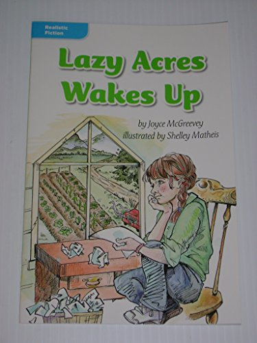 9780021934461: Lazy Acres Wakes Up (Realistic Fiction; Putting it in Writing)