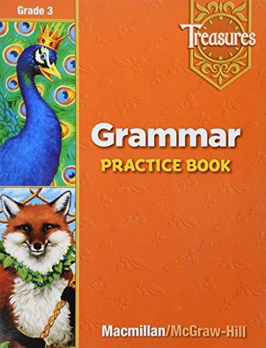 9780021936021: Treasures: A Reading / Language Arts Program, Grade 3- Grammar Practice Book