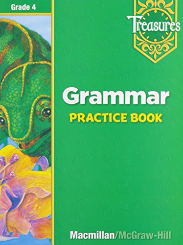 Macmillan McGraw-Hill Treasures: Grammar Practice Book, Grade 4: MacMillan