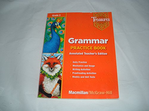 9780021936076: Macmillan Treasures Grammar Practice Book Annotated Teacher's Edition 3. (Paperback)