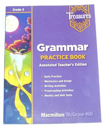 9780021936090: Treasures, Grade 5: Grammar Practice Book, Annotated Teacher's Edition