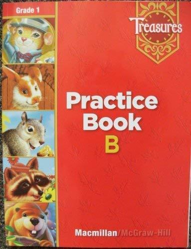 9780021936212: Macmillan McGraw-Hill Treasures: Practice Book B, Grade 1