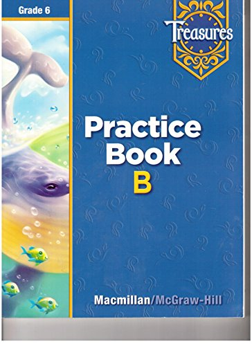 9780021936267: Treasures, Grade 6: Practice Book B (Beyond Level)