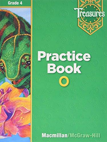 Treasures Grade 4 Practice Book O: Macmillan; Mcgraw-hill [Corporate
