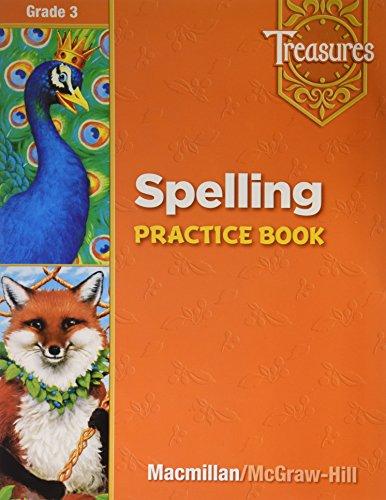 Treasures Spelling, Grade 3: Practice Book: Macmillan; Mcgraw-hill [Corporate
