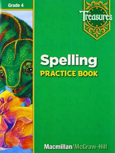 Spelling Practice Book: Grade 4 (Treasures): Macmillan; Mcgraw-hill [Corporate