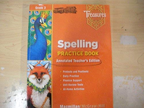 9780021936427: Treasures Grade 3, Spelling Practice Book, Annotated Teacher's Edition