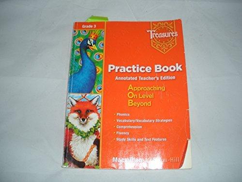 9780021939053: Treasures Practice Book Annotated Teacher's Edition Grade 3 (Treasures Practice Book (Teacher's Edit