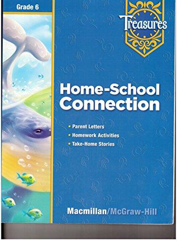 9780021939251: Treasures Home-School Connection Grade 6 (Treasures) (Treasures)