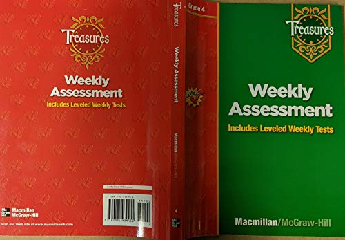 9780021939411: Weekly Assessment Includes Leveled Weekly Tests Treasures Grade 4 (Tested)