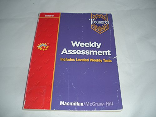 9780021939428: Treasures - Grade 5 - Weekly Assessment - Includes Leveled Weekly Tests