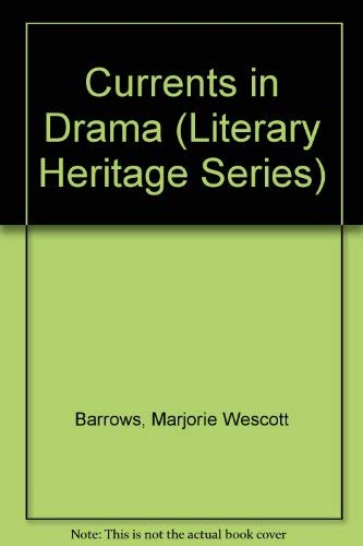 9780021940301: Currents in Drama (Literary Heritage Series)