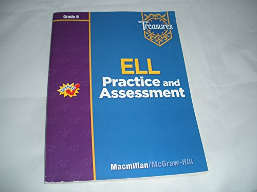 9780021940936: Treasures ELL Practice and Assessment Grade 6 (Tested)