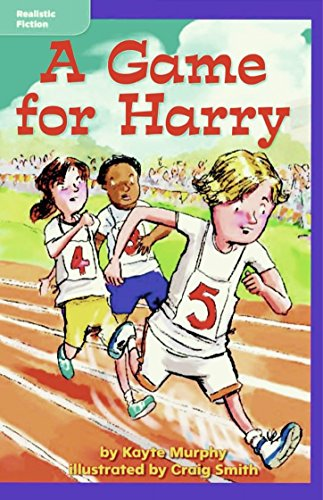 A Game for Harry - Macmillan McGraw-Hill: Kayte Murphy
