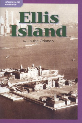 Ellis Island (Informational Nonfiction; Social Studies): Louise Orlando