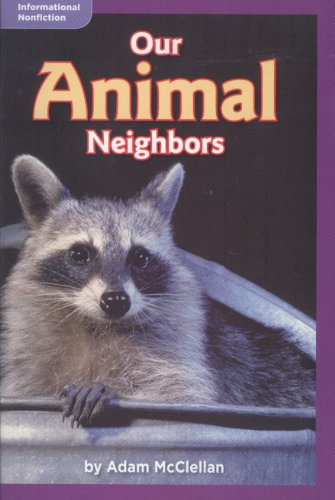 Our Animal Neighbors (Informational Nonfiction; Science): Adam McClellan