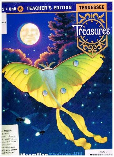 Grade 5 Unit 6 Teacher's Edition, Tennessee Treasures: N/A