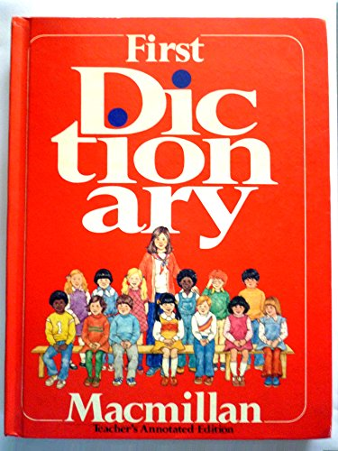 9780021949700: First dictionary