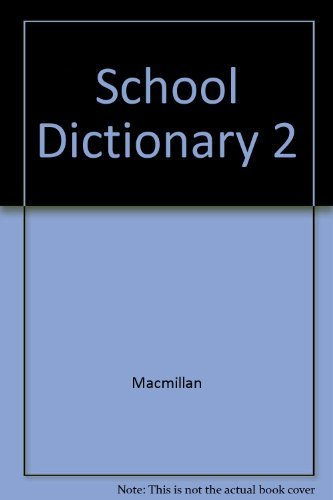 9780021950041: MacMillan School Dictionary 2