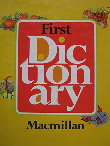 9780021952502: FIRST DICTIONARY