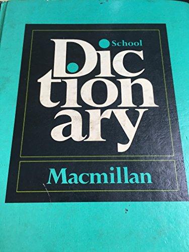 9780021953103: MacMillan School Dictionary