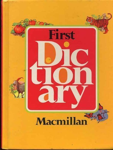 9780021953608: First Dictionary