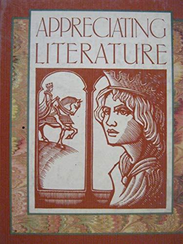 9780021954704: Appreciating literature (Scribner literature series)
