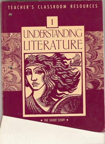 9780021959709: Understanding Literature: Teacher's Classroom Resource (The Short Story, Volume 1)