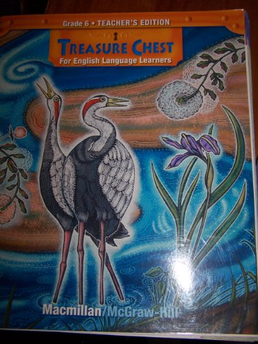 9780021960125: Treasure Chest for English Language Learners, Teacher's Edition, Grade 6