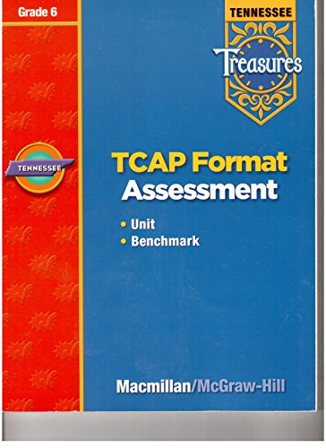 9780021975686: Tennessee Treasures, TCAP Format Assessment, Unit and Benchmark, Grade 6