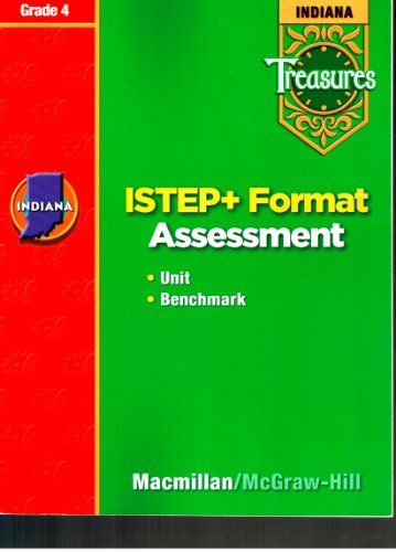 9780021975723: Indiana Treasures ISTEP + Format Assessment Unit Benchmark Grade 4