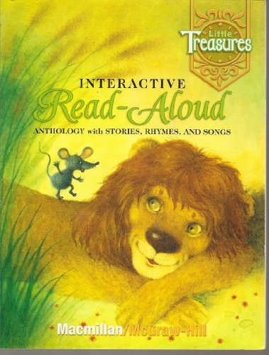 9780021976720: Little Treasures Interactive Read-Aloud Anthology with Stories, Rhymes, and Songs