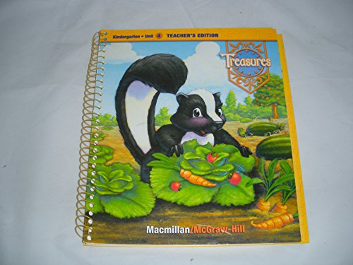 9780021988198: Treasures, a Reading/Language Arts Program, Grade K, Unit 4 Teacher Edition