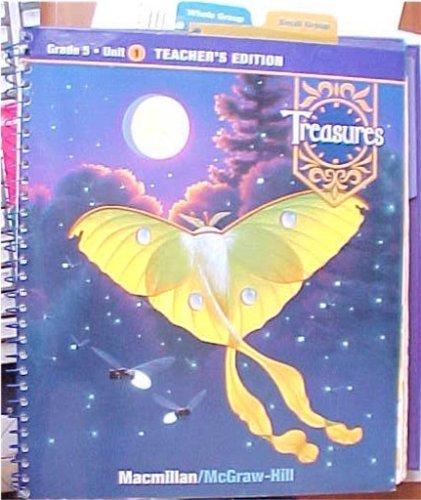 9780021988518: Macmillan / McGraw-Hill Grade 5 Unit 1 Challenges 2009 Treasures Teacher's Edition (A Reading / Language Arts Program)