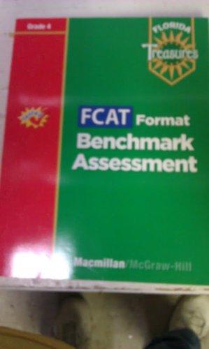 9780021990603: FCAT Format Benchmark Assessment Grade 4 (Florida Treasures)