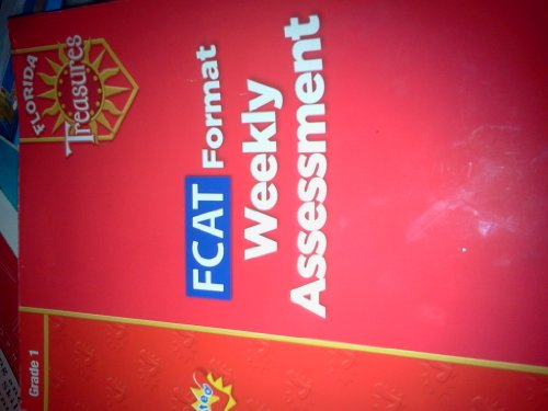 9780021990696: FCAT Format Weekly Assessment Grade 1 (Florida Treasures)