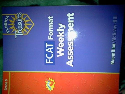 FCAT Format Weekly Assessment Grade 5 (Florida Treasures)