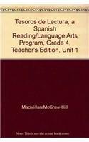 Tesoros de lectura, A Spanish Reading/Language Arts: Macmillan/McGraw-Hill