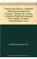 9780021998975: Tesoros de lectura, A Spanish Reading/Language Arts Program, Grade K, Practice Book, Annotated Teacher's Edition