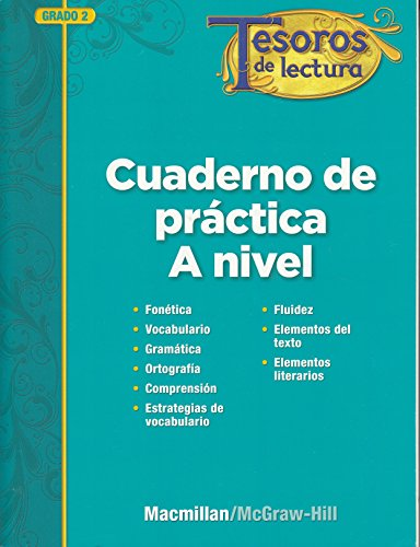 9780021998999: Tesoros de lectura, A Spanish Reading/Language Arts Program, Grade 2, Practice Book, Student Edition