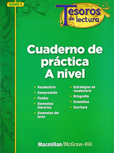 9780021999019: Tesoros de Lectura, a Spanish Reading/Language Arts Program, Grade 4, Practice Book, Student Edition