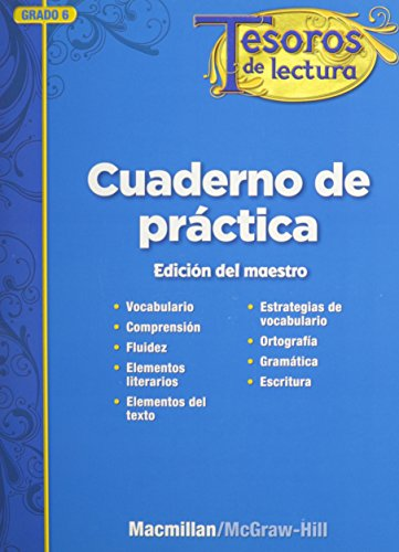 9780021999095: Tesoros de lectura, A Spanish Reading/Language Arts Program, Grade 6, Practice Book, Annotated Teacher's Edition