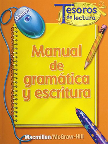 9780021999255: Tesoros de lectura, A Spanish Reading/Language Arts Program, Grade 3, Grammar and Writing Handbook (ELEMENTARY READING TREASURES) (Spanish Edition)