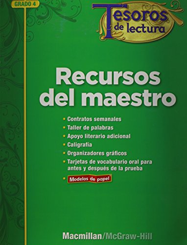 9780021999514: Tesoros de lectura, A Spanish Reading/Language Arts Program, Grade 4, Teacher Resource Book (ELEMENTARY READING TREASURES) (Spanish Edition)