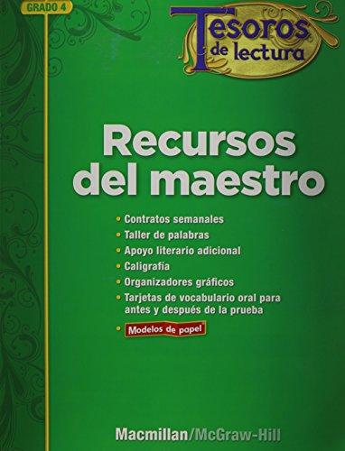 9780021999514: Tesoros de lectura, A Spanish Reading/Language Arts Program, Grade 4, Teacher Resource Book (ELEMENTARY READING TREASURES) (Spanish Edition)