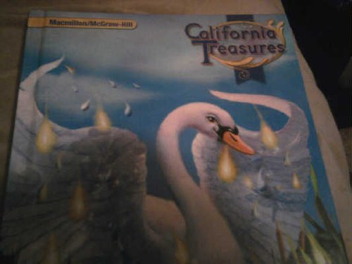 CALIFORNIA TREASURES GRADE 2 SCIENCE (CALIFORNIA TREASURES, UNITS 4 THROUGH 6): MACMILLAN/...