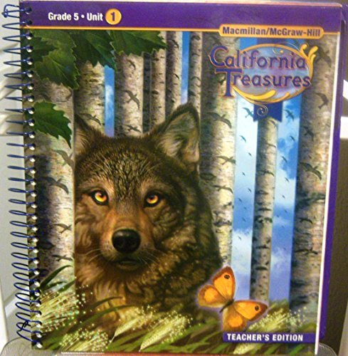 9780021999859: California Treasures Grade 5 Unit 1 Teacher's Edition