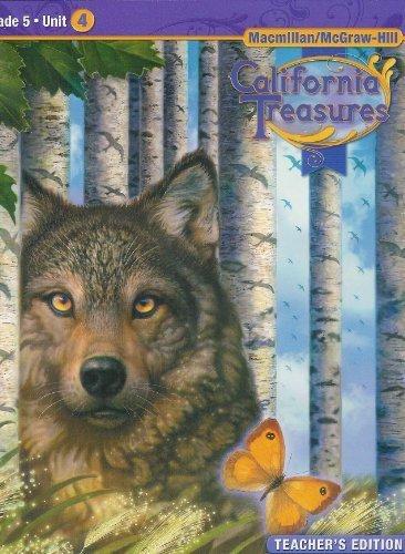 9780021999880: California Treasures Grade 5 Unit 4 Teacher's Edition