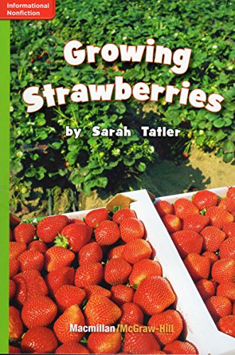9780022001551: Growing Strawberries (GR L; Benchmark 24; Lexile 610)