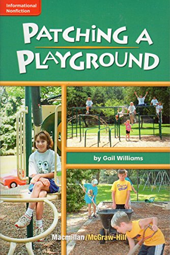 9780022002947: Patching A Playground (Informational Nonfiction)